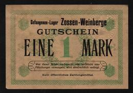 GEFANGENENLAGER GELD LAGERGELD BILLET CAMP ZOSSEN WEINBERGE PRISONNIER ALLEMAGNE KG POW GUERRE 1914 1918 - [10] Emissions Militaires