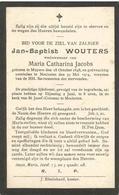 WOUTERS Jan-Baptist °1848 Muysen +1914 Mechelen Echt Jacobs M. Doodsprentje Image Mortuaire Immaginetta Funeral Card - Religion & Esotérisme