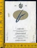 Etichetta Vino Liquore Sudtiroler Grauvernatsch 1993 Bolzano - Sonstige