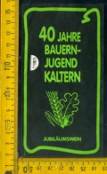 Etichetta Vino Liquore Sudtirol Kalterersee Auslese 1992 BZ - Sonstige