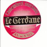 Etiquette De Fromage Camembert - Le Gerdanne. - Fromage