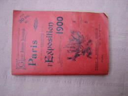 Guide SILVESTRE De L' EXPOSITION 1900  188 Pages 90X140  TBE - Sciences