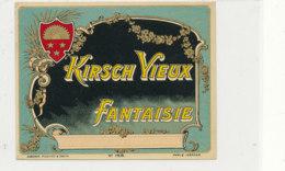AN 360 -/ ETIQUETTE   KIRSCH  VIEUX  FANTAISIE - Labels