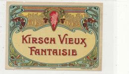 AN 363 -/ ETIQUETTE  -  KIRSCH   VIEUX FANTAISIE - Labels