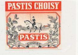 AN 384 -/ ETIQUETTE      PASTIS CHOISY - Etichette