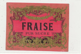 AN 412 -/ ETIQUETTE   -   FRAISE   PUR SUCRE N° 47 - Labels