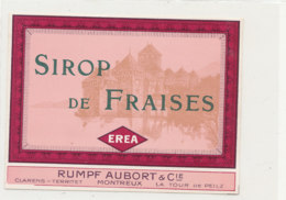 AN 413 -/ ETIQUETTE   -   SIROP DE FRAISES EREA   RUMPF AUBORT   MONTREUX - Etiquettes