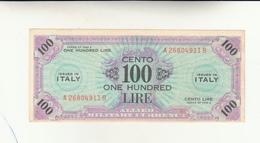 Italy, 100 One Hundred Lire Occupazione Alleata 1943 - [ 3] Emissioni Militari