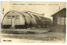 SOREL-le-GRAND L'Eglise Provisoire Après La Guerre Ed. Baudlot 3, Envoi 1925 - France