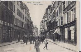 METZ - Rue Du Palais - Metz