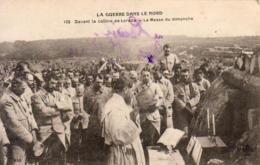 GUERRE 1914- 1918  WW1  Devant La Colline De Lorette- La Messe Du Dimanche  ... - Guerre 1914-18