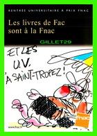 ADVERTISING - PUBLICITÉ - LES LIVRES DE FAC SONT À LA FNAC - ET LES U. V. À SAINT-TROPEZ - BELLEVILLE 1998 - - Publicité
