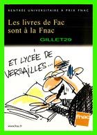 ADVERTISING - PUBLICITÉ - LES LIVRES DE FAC SONT À LA FNAC - ET LYCÉE DE VERSAILLES... - BELLEVILLE 1998 - - Publicité