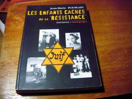 JUDAÏCA JUDAÏSME LES ENFANTS CACHES DE LA RESISTANCE SECONDE GUERRE MONDIALE - War 1939-45