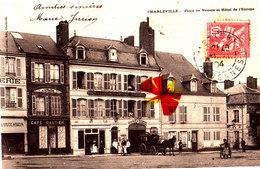 CHARLEVILLE - Place De Nevers Et Hôtel De L'Europe - Carte Circulée En 1904 - Charleville