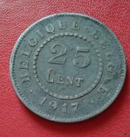 BELGIO BELGIUM 25 CENT 1917 (B6- 26) - 05. 25 Centimes