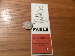Etiquette Vin, Autocollant 2016 «Pays D'Oc - FABLE - CHARDONNAY» (extrait Le Corbeau Et Le Renard Jean De La Fontaine) - Pink Wines