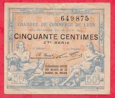 50 Centimes  Chambre De Commerce De Lyon Du 15 Juin 1922   Dans L 'état (97) - Chambre De Commerce