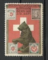 SCHWEIZ Switzerland 1910 Intern. Postwertzeichen Ausstellung Bern Bär Bear * - Erinnophilie
