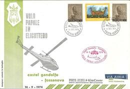 """2407 """" VOLO PAPALE IN ELICOTTERO-CASTEL GANDOLFO-FOSSANOVA - 14/9/1974 """" FDC - 6. 1946-.. Republic"""