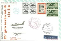 """2411 """" 25° GIRO AEREO INT. DI SICILIA -1/7/1973 - PARTENAVIA P68 VICTOR-1° CLASS. G.REGAZZONI-TEMPO 1H7'38'' """" FDC - 6. 1946-.. Republic"""