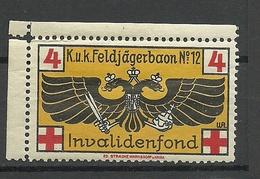 AUSTRIA Österreich Ca 1915 K.u.K. Feldjägerbaon Nr. 12 Invalidenfond Spendemarke MNH - Vignetten (Erinnophilie)