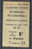 DENARK 1963 Hamborg Staatsopera Theater Ticket With Advertising Slogans At Backside - Tickets - Vouchers