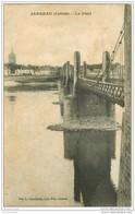 45 JARGEAU. Le Pont 1914 - Jargeau