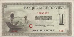 INDOCHINE   1  Piastre   Nd(1951)   -- Spl --   Lettre  C - Indochina