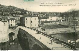 WW 15 LAROQUEBROU. Pont Et Champ De Foire 1911  (petit Défaut Bord Gauche) Voir Verso à Droite - France