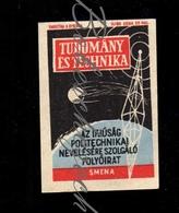 D192 CZECHOSLOVAKIA 1960 Press Propaganda Publishing Smena - VTM Science Technology - Space Magazine For Polytechni - Zündholzschachteletiketten