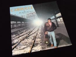Vinyle 33 Tours   Carducci  De Ville En Ville  (1970') - Vinyles