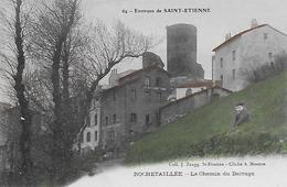 42)  ROCHETAILLEE  -  Le Chemin Du Barrage - Environs De Saint Etienne - Rochetaillee