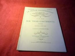 LA PETITE ILLUSTRATION °° DU 22 NOVEMBRE   1930 /  SUR TROIS CONTINENTS  /  A E W MASON - Livres, BD, Revues