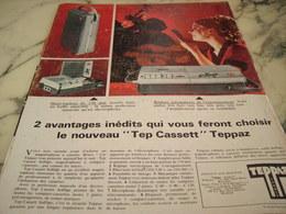 ANCIENNE  PUBLICITE DEUX AVANTAGES DU NOUVEAUX  TEP CASSETT  DE TEPPAZ 1968 - Musique & Instruments