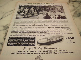 ANCIENNE PUBLICITE MAULEON - LILLE A LA MARCHE AVEC MOCASSIN IOWA 1955 - Habits & Linge D'époque