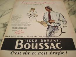ANCIENNE PUBLICITE OPINION DE MADAME TISSUS BOUSSAC  1955 - Otros