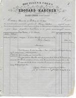 Facture + Traite + Carte Commerciale 1880 / Allemagne / SAAR-UNION / Alsace-Lorraine / E KHARCHER /Houilles & Cokes - Allemagne