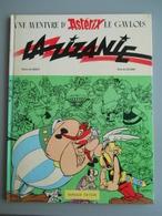 ASTERIX  - LA ZIZANIE  – EO 1970 Dépôt Légal : 2° Trimestre 1970 - N° 522 – Editeur N°  458 - Astérix