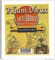 Etiquette  RHUM Vieux - DUCARBET - GUADELOUPE - - Rhum