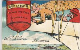 Gare à La Bombe N ' Ayez Pas Peur Ouvrez-là Et Vous Verrez BESANÇON  /  Avion  / Carte  à  Système  Avec  Dépliant - Besancon