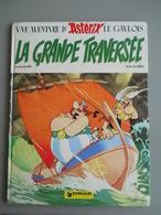 ASTERIX  - LA GRANDE TRAVERSEE – EO 1975 Dépôt Légal : 2° Trimestre 1975 N° 795 - Astérix