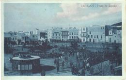 POSTAL   TETUAN  -MARRUECOS  - PLAZA DE ESPAÑA - Marruecos