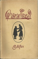 VRIJGEZELLEN - ADALBERT STIFTER Volksreeks Van Het Davidsfonds Nr 306 - 1942 Druk BREPOLS TURNHOUT - Livres, BD, Revues