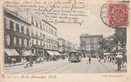 Mexiique - Mexico - Calle Empedradillo - Ecrite En 1904 - Mexique