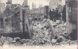 --  51 -- REIMS --  BOMBARDEMENT DE REIMS --RUE DES TROIS RAISINETS -- USINE MARGOLIN -- 1915 - Reims