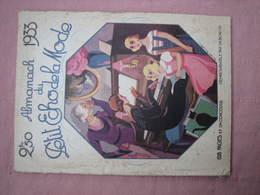 Almanach Du PETIT  ECHO De La MODE 1933  Beaux Clichés Noir Et Blanc Et Couleur TBE - Habits & Linge D'époque