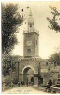 10526 - Hte Garonne # . LE THOR  :  LE BEFFROI  (disparu ??)   -.circulée En 1908 - Otros Municipios
