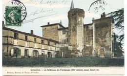 10527 - Hte Garonne # .GRISOLLES  :  LE CHATEAU DE FONTANAS    (disparu ??)   -.circulée En 1907 - Other Municipalities
