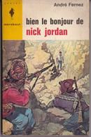 Bien Le Bonjour De Nick Jordan - Livres, BD, Revues